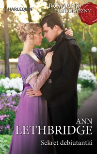 Sekret debiutantki - Ann Lethbridge - ebook