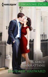 W sercu Manhattanu - Jennifer Hayward - ebook