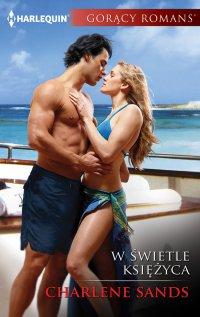 W świetle księżyca - Charlene Sands - ebook