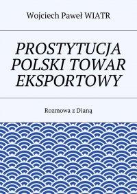 Prostytucja Polski towar eksportowy