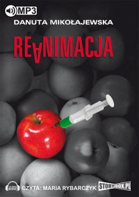 Reanimacja - Danuta Mikołajewska - audiobook