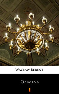 Ozimina - Wacław Berent - ebook