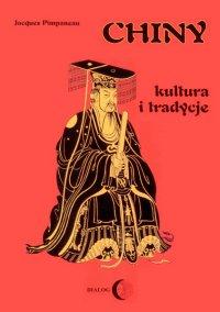 Chiny. Kultura i tradycje - Jacques Pimpaneau - ebook