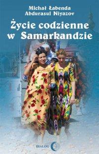 Życie codzienne w Samarkandzie