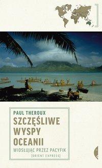 Szczęśliwe wyspy Oceanii - Paul Theroux - ebook