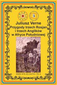 Przygody trzech Rosjan i trzech Anglików w Afryce Południowej - Juliusz Verne - ebook