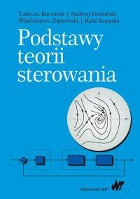 Podstawy teorii sterowania - Tadeusz Kaczorek - ebook