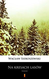 Na kresach lasów