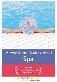 Spa - Miłosz Kamil Manasterski - ebook