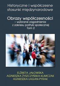 Obrazy współczesności – wybrane zagadnienia z zakresu polityki społecznej - Elżbieta Jałowska - ebook