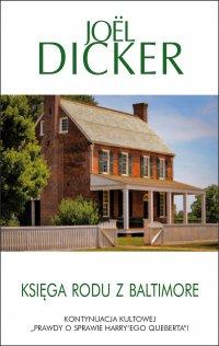 Księga rodu z Baltimore - Joel Dicker - ebook