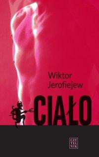 Ciało - Wiktor Jerofiejew - ebook