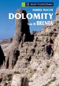 Dolomity. Tom III. Brenta - Dariusz Tkaczyk - ebook