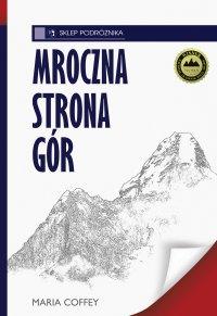 Mroczna strona gór - Maria Coffey - ebook