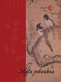 Mgła jedwabna. Wybór poezji koreańskiej XX wieku - Kim Soweol - ebook