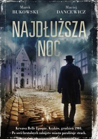 Najdłuższa noc - Marek Bukowski - ebook