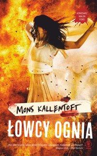 Łowcy ognia - Mons Kallentoft - ebook