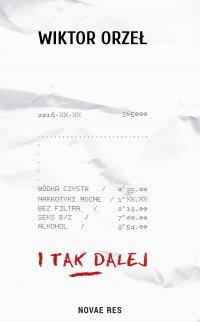 I tak dalej - Wiktor Orzeł - ebook