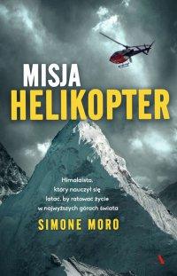 Misja helikopter - Simone Moro - ebook