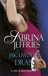 Jak uwodzi drań - Sabrina Jeffries - ebook