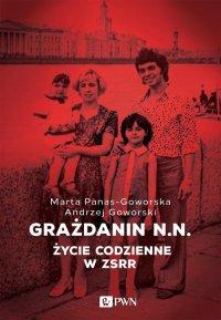 Grażdanin N.N. - Andrzej Goworski - ebook