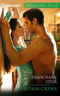 Zakochany szejk - Caitlin Crews - ebook