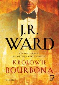 Królowie bourbona - J.R. Ward - ebook