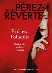Królowa Południa - Arturo Perez-Reverte - ebook