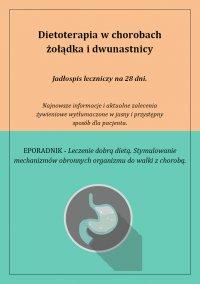 Dietoterapia w chorobach żołądka i dwunastnicy - Anna Piekarczyk - ebook