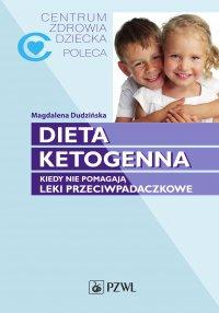 Dieta ketogenna. Kiedy nie pomagają leki przeciwpadaczkowe