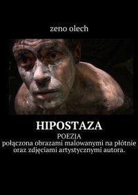 Hipostazja - Zeno Olech - ebook