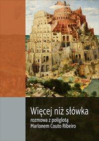 Więcej niż słówka. Rozmowa z poliglotą Marlonem Couto Ribeiro - Konrad Jerzak vel Dobosz - ebook