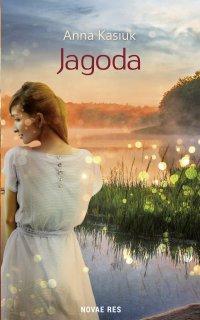 Jagoda - Anna Kasiuk - ebook