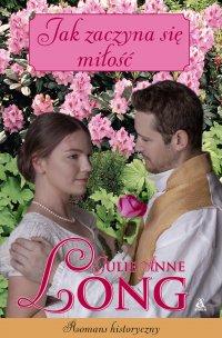 Jak zaczyna się miłość? - Julie Anne Long - ebook