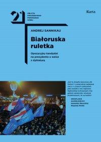 Białoruska ruletka - Andrej Sannikau - ebook