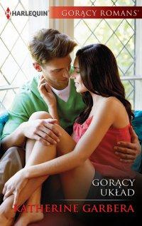 Gorący układ - Katherine Garbera - ebook
