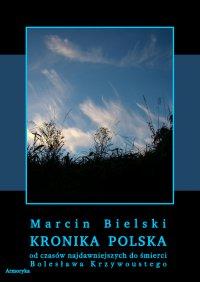 Kronika polska Marcina Bielskiego - Marcin Bielski - ebook