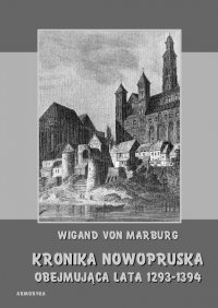 Kronika Nowopruska. Obejmująca lata 1293-1394