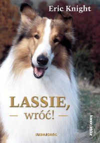 Lassie,wróć! - Eric Knight - ebook