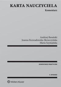Karta Nauczyciela. Komentarz - Joanna Rozwadowska-Skrzeczyńska - ebook