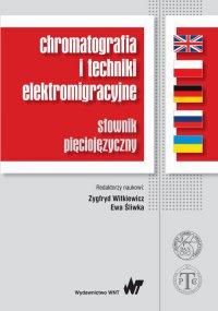 Chromatografia i techniki elektromigracyjne - Ewa Śliwka - ebook