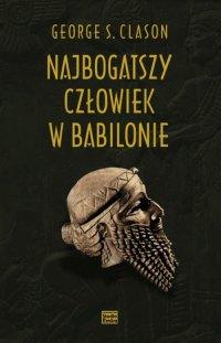 Najbogatszy człowiek w Babilonie (pełne wydanie)