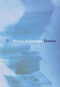 Tkanka - Natalia de Barbaro - ebook