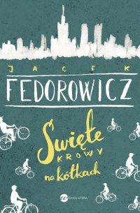 Święte krowy na kółkach - Jacek Fedorowicz - ebook