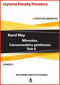 Winnetou. Czerwonoskóry gentleman. Tom II