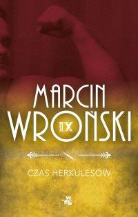 Czas Herkulesów - Marcin Wroński - ebook
