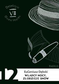 Władcy nocy, złodzieje snów - Eugeniusz Dębski - ebook