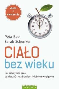 Ciało bez wieku - Peta Bee - ebook