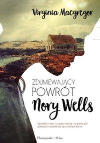 Zdumiewający powrót Nory Wells - Virginia Macgregor - ebook