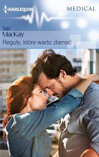 Reguły, które warto złamać - Sue MacKay - ebook